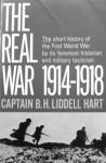 Труд Б. Лиддел Гарта «Война 1914–1918, какой она была в действительности» (1935 г.; в русском переводе — «Правда о войне 1914–1918 гг.»)